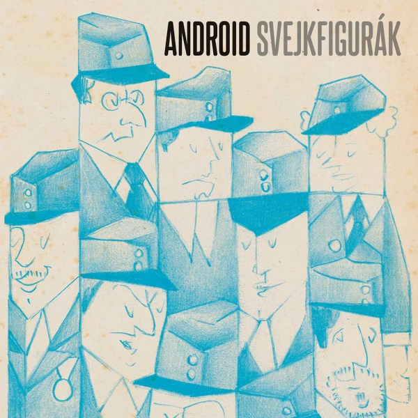 Android – Svejkfigurak (CD) cover