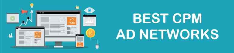 Highest Paying CPM Ad Networks