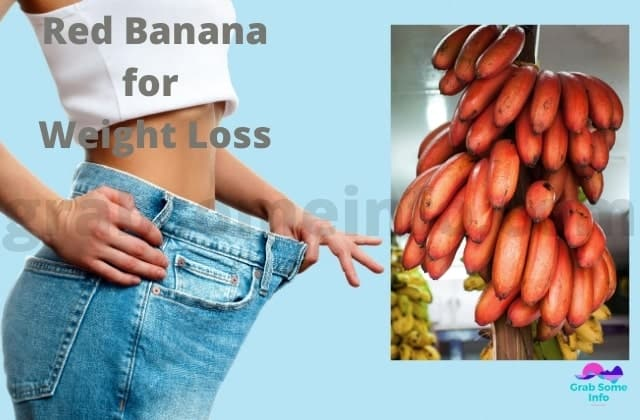 Weight loss benefit with red banana