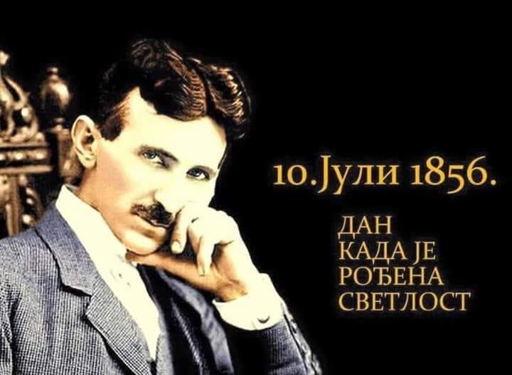Desetog jula, pre 163 godine rođen je Nikola Tesla