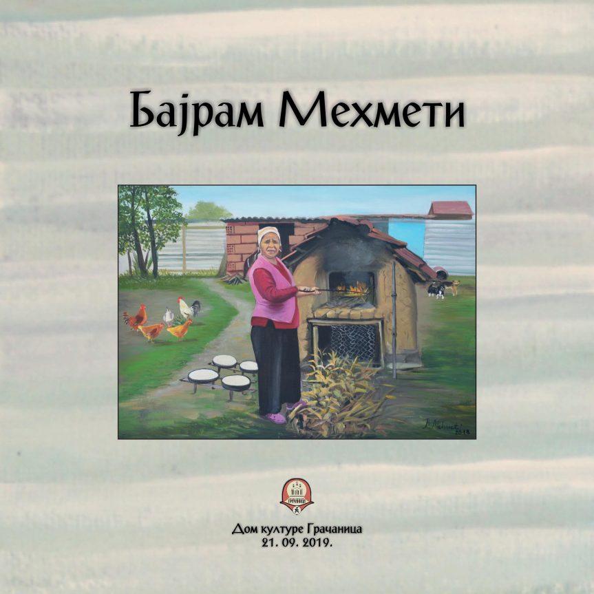 Изложба Бајрама Мехметија