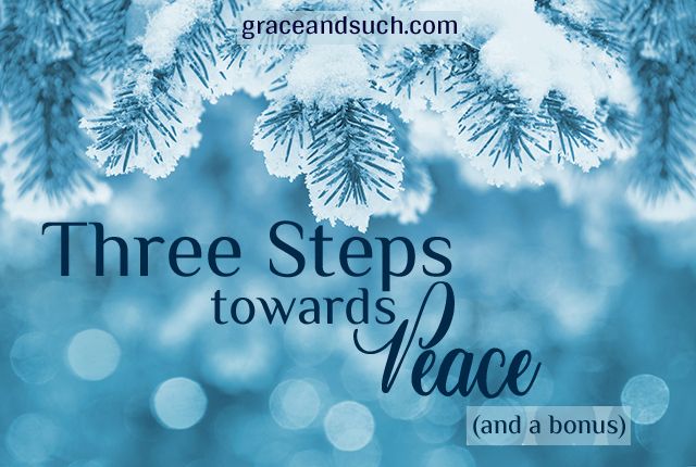 Three Steps Towards Peace