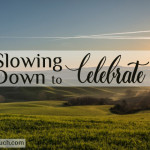 Slowing Down to Celebrate Amber Lappin
