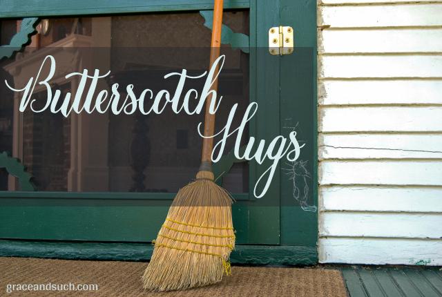 Butterscotch Hugs