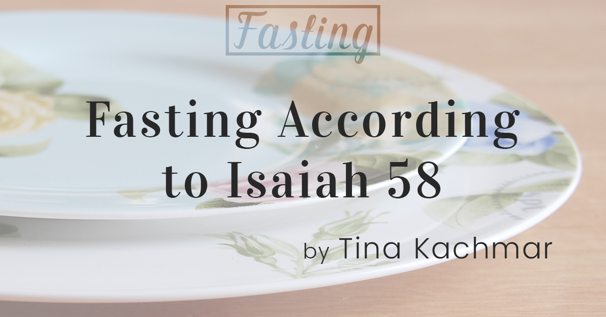 Fasting According to Isaiah 58