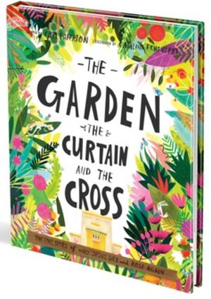 the garden the curtain and the cross carl laferton