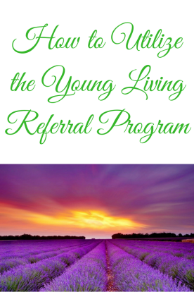How to Utilize the Young Living Referral Program #graceblossomsblog #youngliving