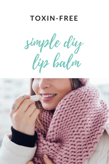 Simple, Toxin-Free DIY Lip Balm