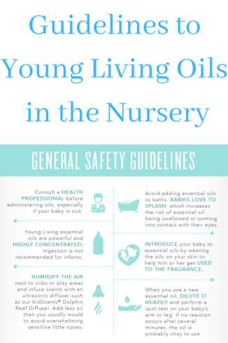Guidelines to Oils in the Nursery Young Living #graceblossoms #youngliving #essentialoils #babies