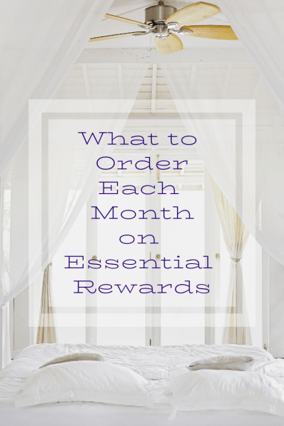 What to Order Each Month on Essential Rewards #graceblossoms #essentialrewards #essentialoils #youngliving #nongmo