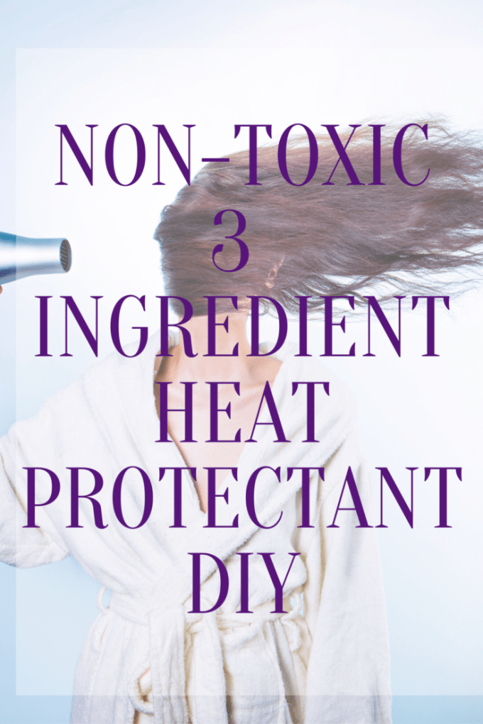 If you style your hair with heat or blow dry your hair, you'll want to make sure to whip up some of this simple and non-toxic hair heat protectant.