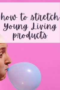 These are such simple solutions for how to stretch Young Living product to get the most both financially and for your health!
