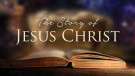 The Story of Jesus Christ