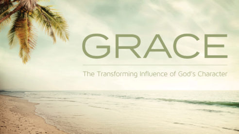 Grace: The Transforming Influence of God\'s Character