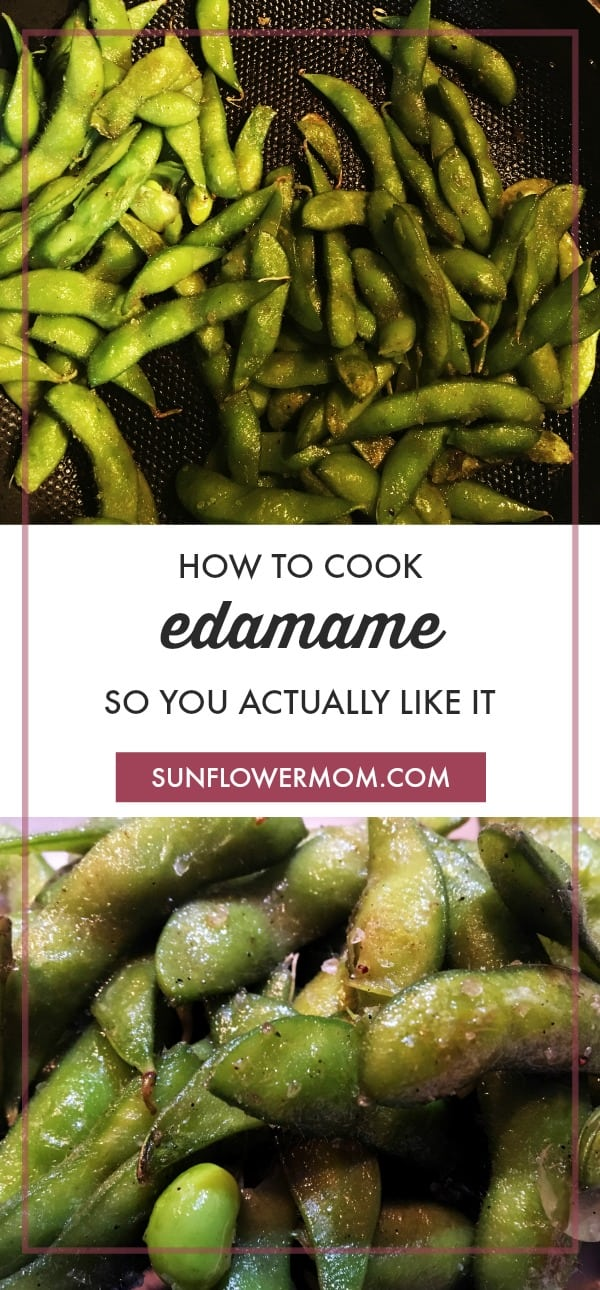 How to Cook Edamame So You Actually Like It