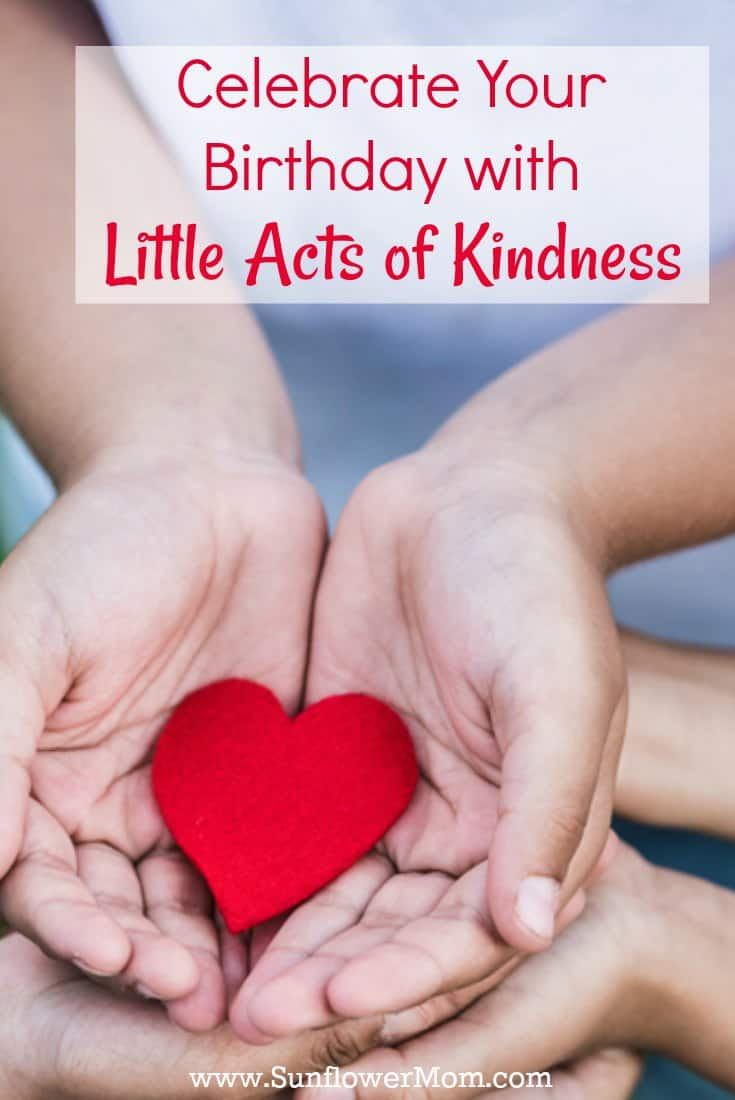 Celebrate Your Birthday with Little Acts of Kindness