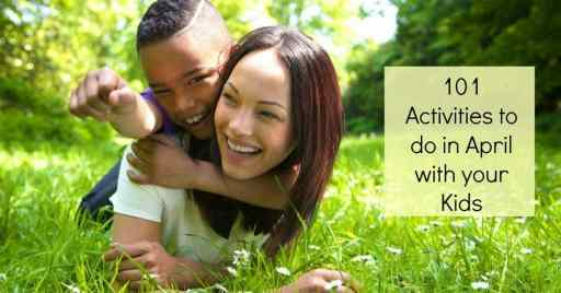 activities to do in april with your kids