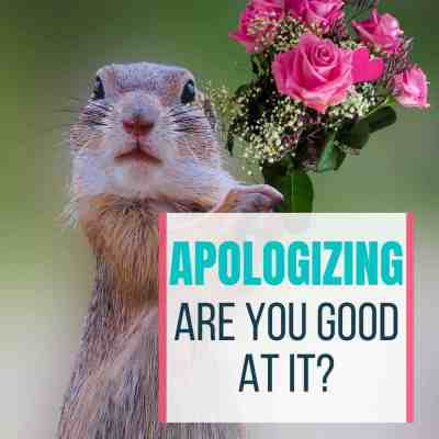 Apologizing Are you Good at It