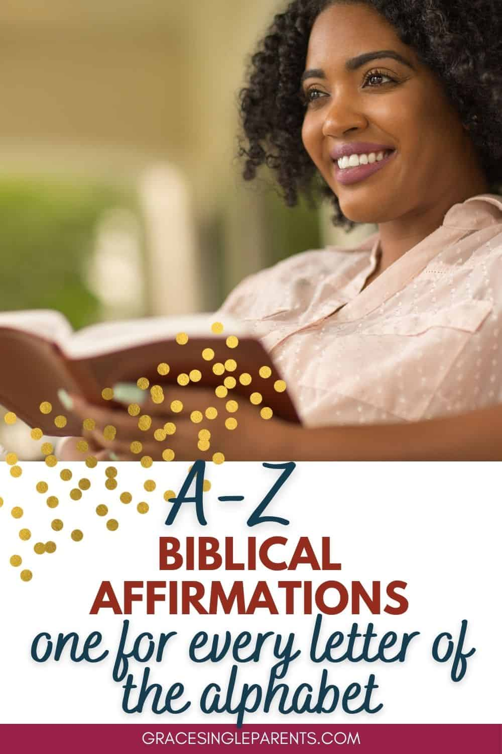 A-Z Biblical Affirmations for Your Christian Walk