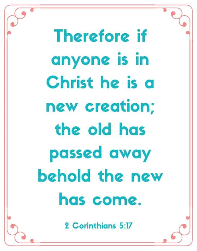 "Bible Memory Verses: ""T"" 2 Corinthians 5:17"
