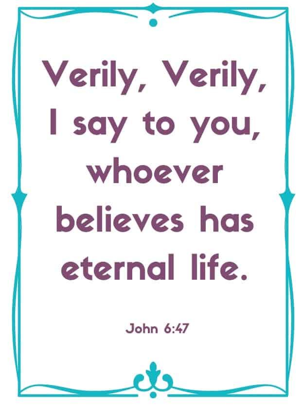 "Bible Memory Verse: ""V"" John 6:47"