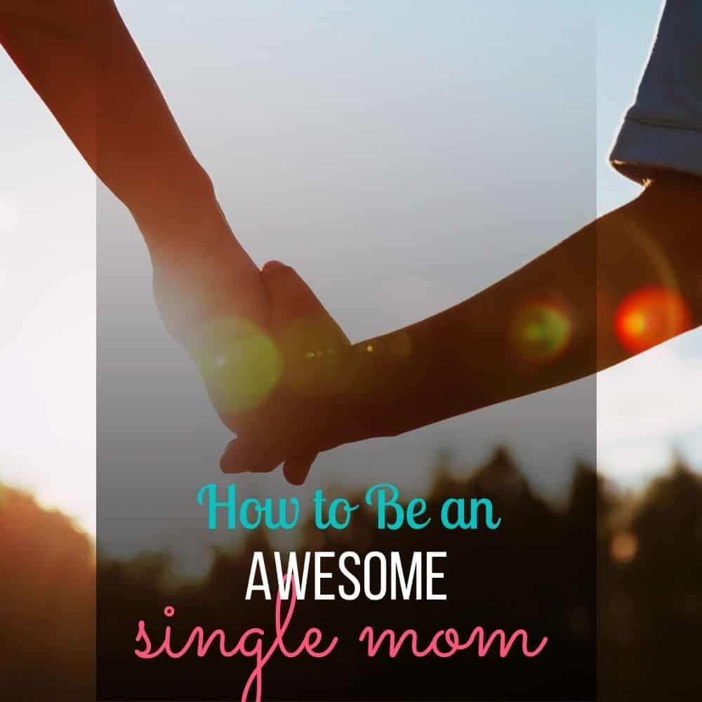 awesome single mom