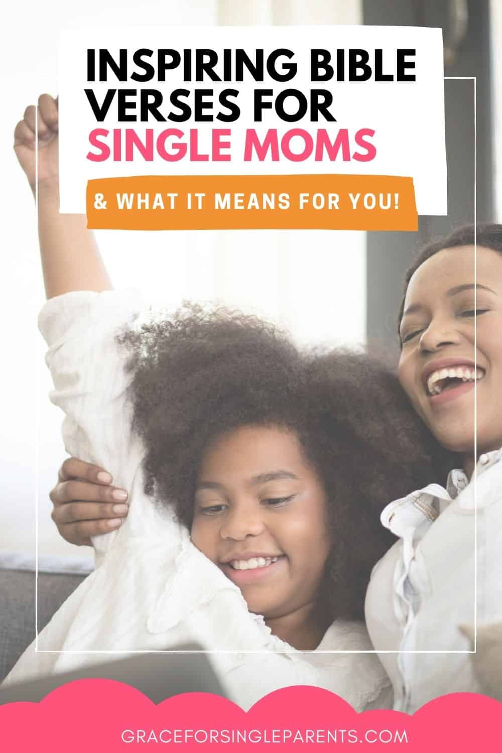 Encouraging Bible Verses for Single Moms