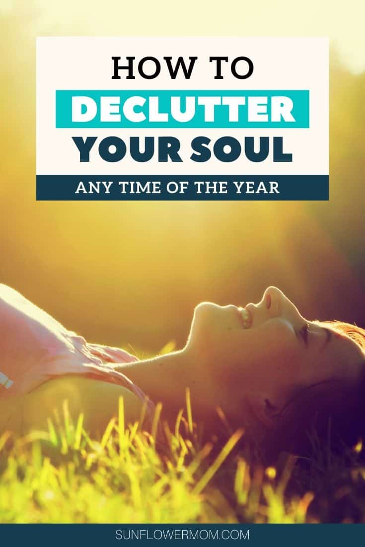 Declutter Your Soul & Find Freedom