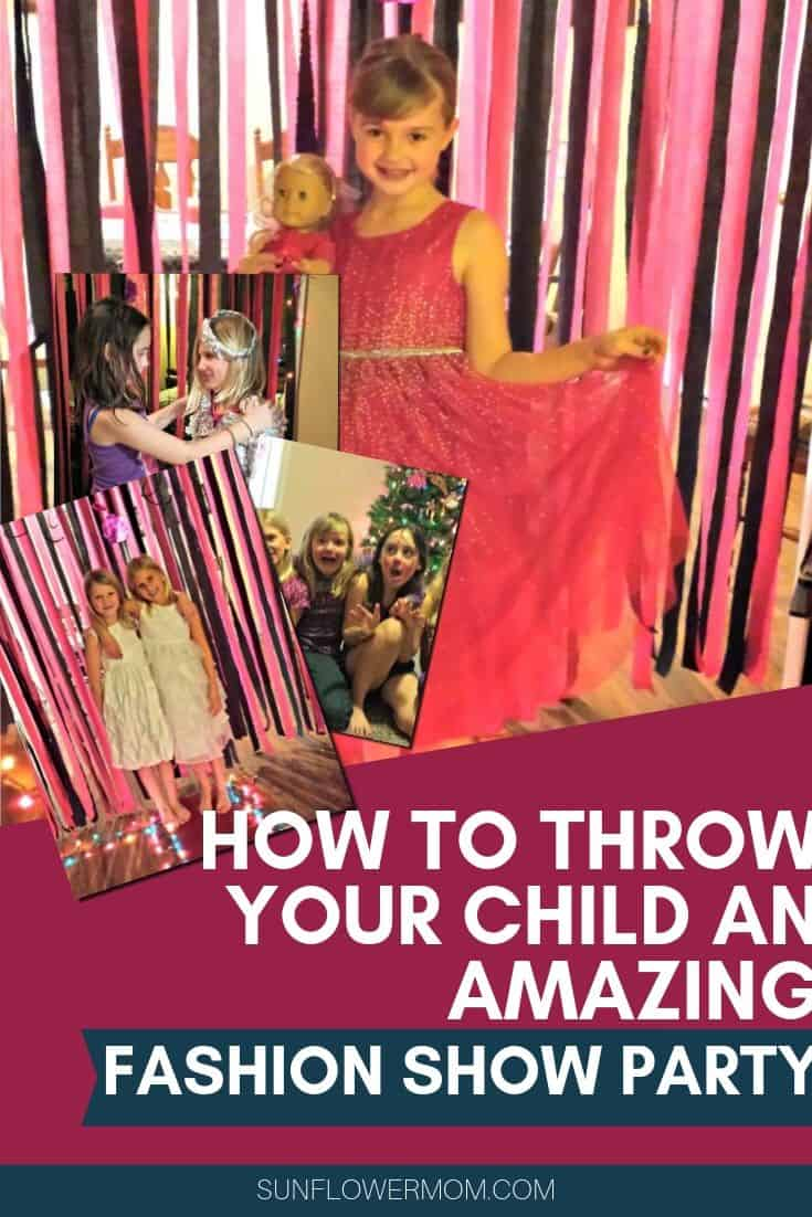How to Host a Fashion Show Birthday Party Your Child Will Love