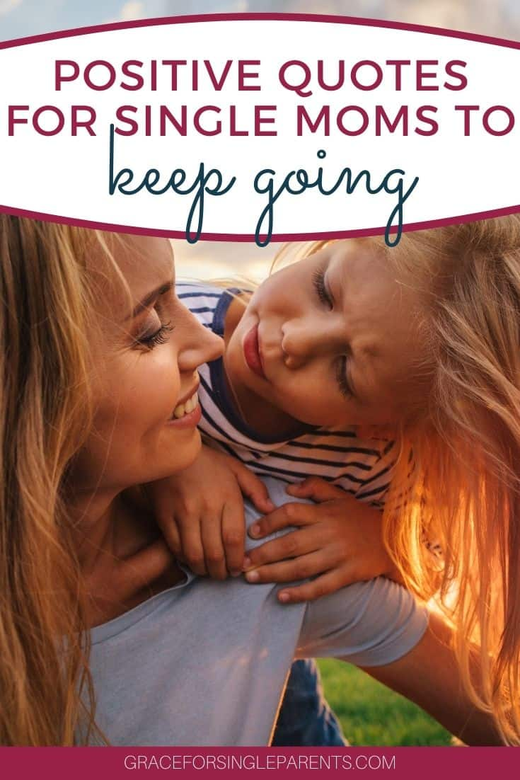 25 Positive Quotes for Single Moms