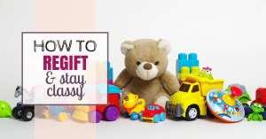 regift unwanted gifts