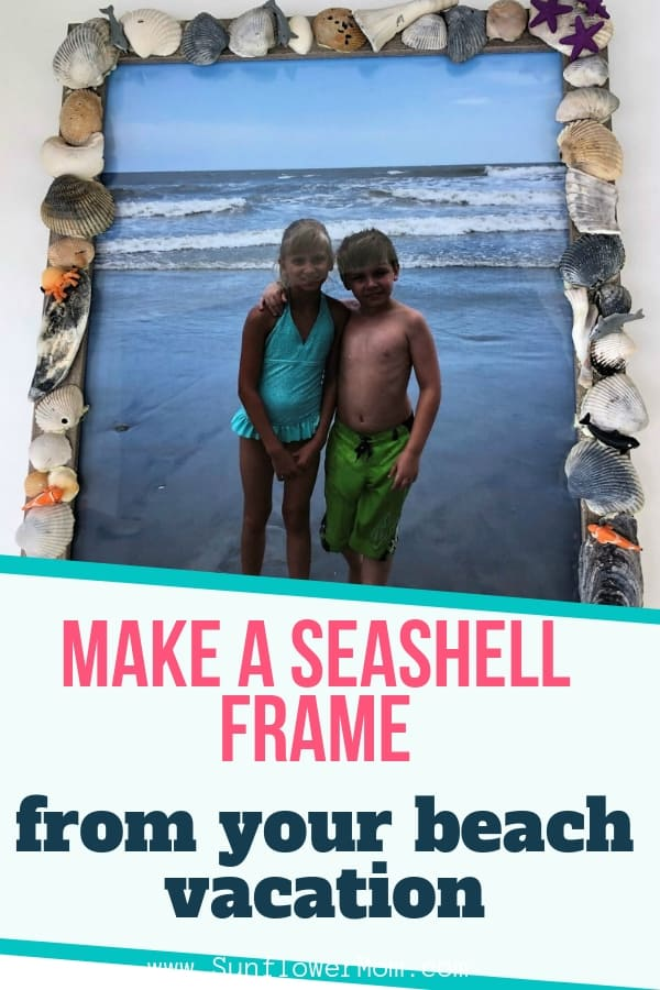 How to Make a Seashell Frame You\'ll Treasure Forever