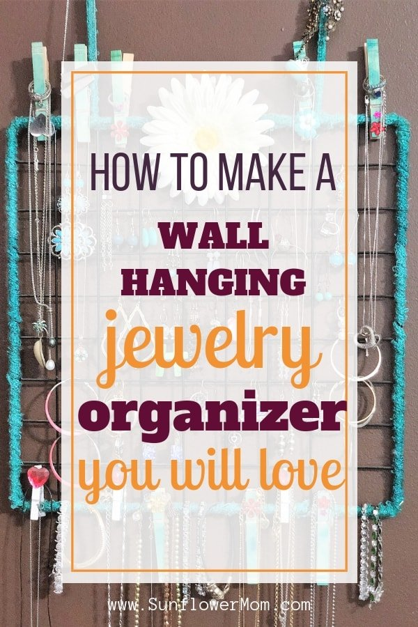 How to Make a Wall Hanging Jewelry Organizer You Will Love