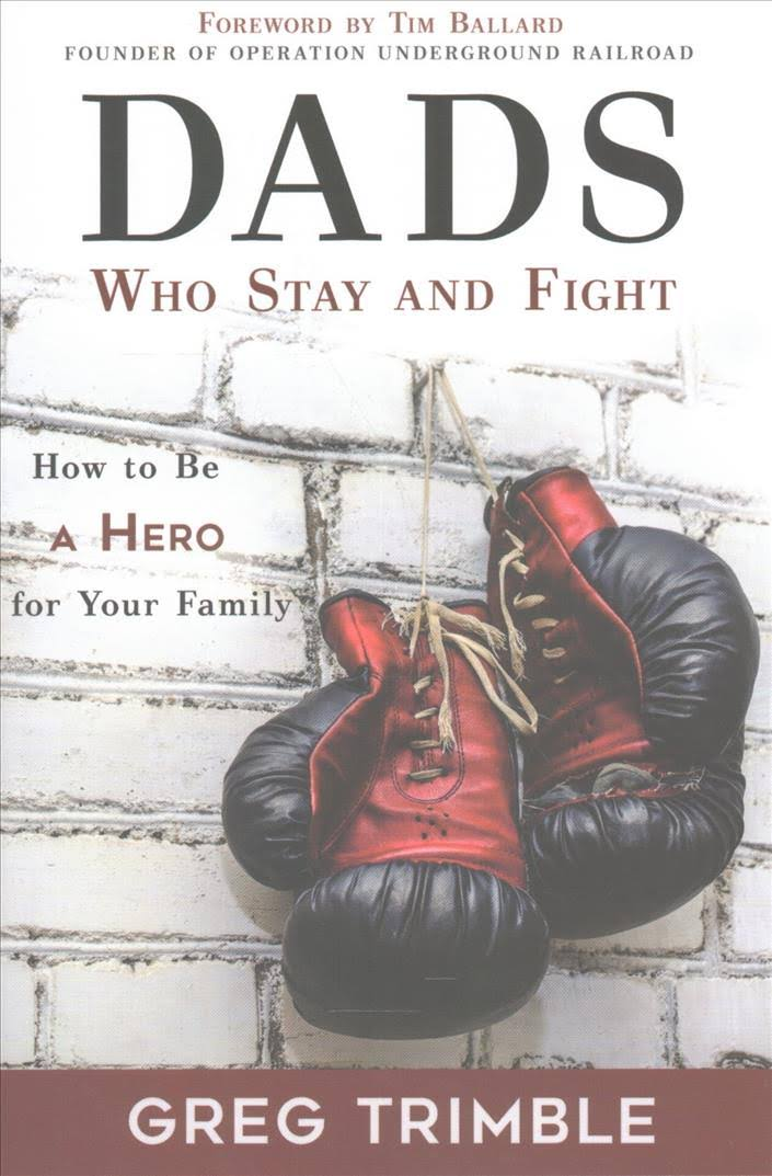 Dads Who Stay and Fight - A Book Review