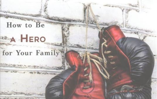 Dads Who Stay and Fight – A Book Review