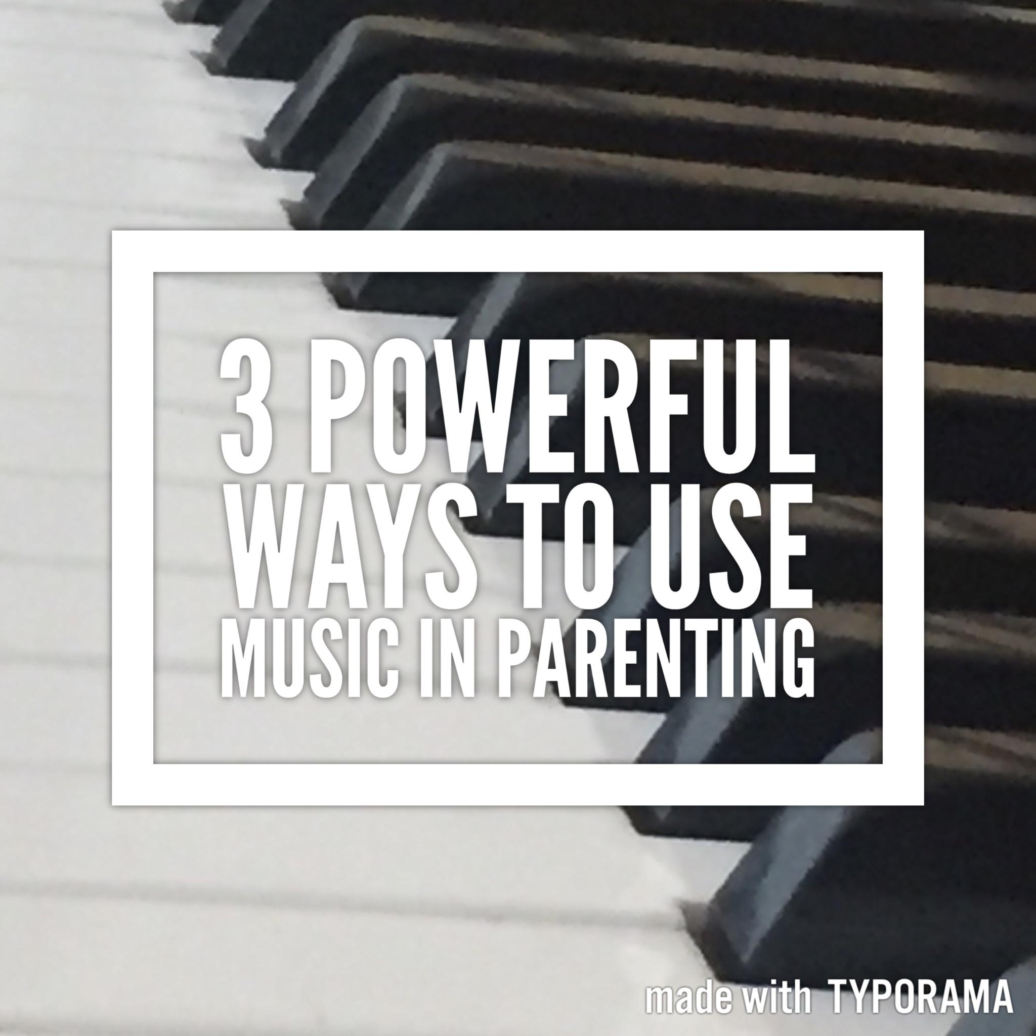 Using Music in Parenting