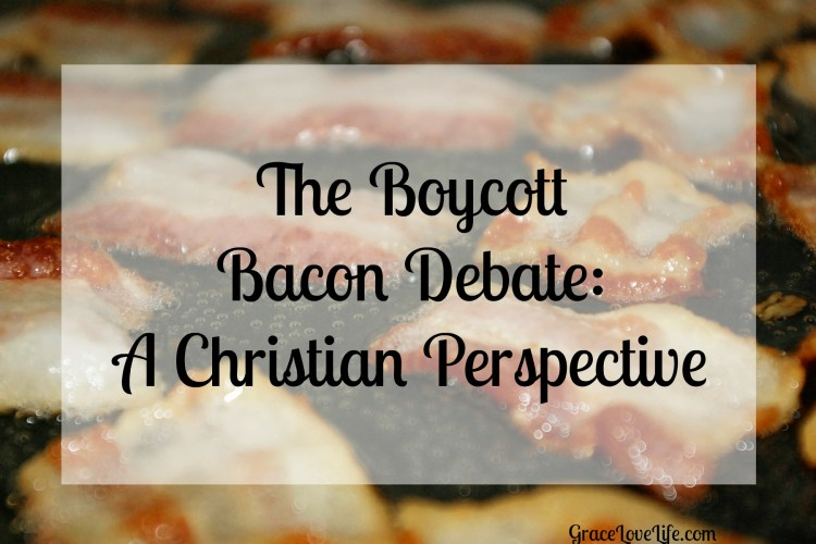 The Boycott Bacon Debate: A Christian Perspective