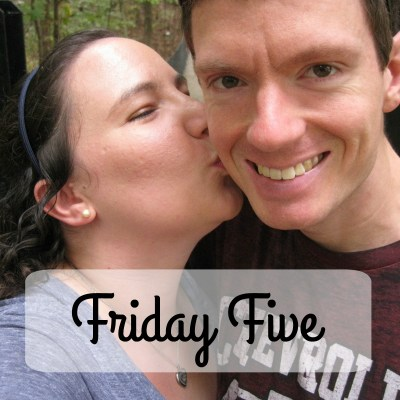 Friday Five:  What Made You Happy This Week?