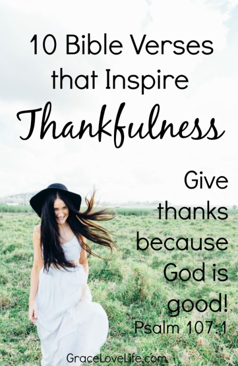 10 Bible Verses that Inspire Thankfulness