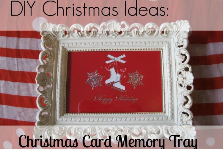 DIY Christmas Card Tray (Christmas DIY Link Up)