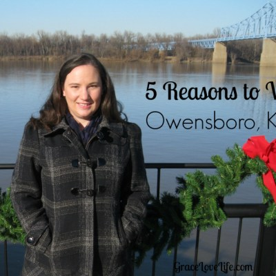 Friday Five: Five Reasons to Visit Owensboro
