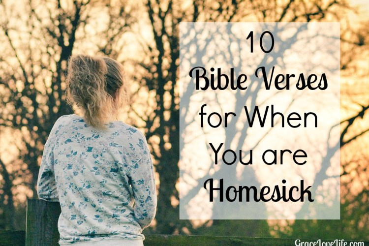 10 Bible Verses for When You are Feeling Homesick