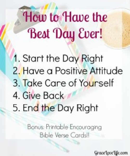 How to Have the Best Day Ever