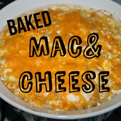 Baked Mac and Cheese {Guest Post}