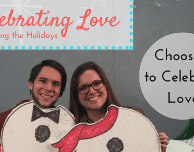 Celebrating Love: Choosing to Celebrate Love