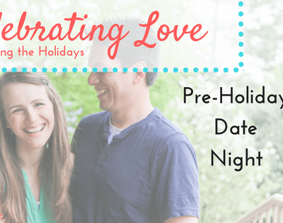 Celebrating Love: Pre-Holiday Date Night