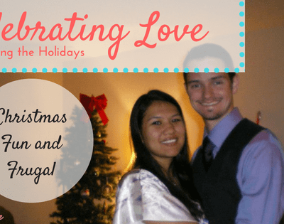 Celebrating Love: Christmas, Fun and Frugal