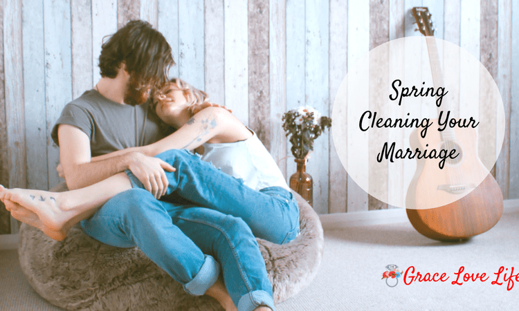 Spring Cleaning Your Marriage (with Discussion Questions!)