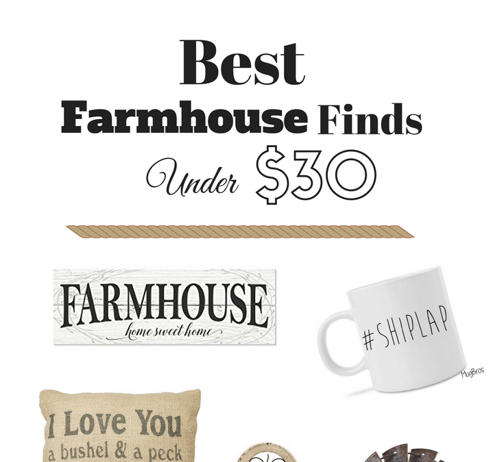 Favorite Farmhouse Finds for Under $30