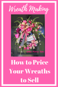 Tips for Knowing How Much to Sell Your Wreaths For